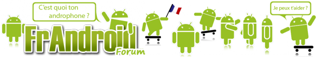 Frandroid Forum - Actualité de la plate-forme mobile Android - Aide / Discussion / Tutoriaux