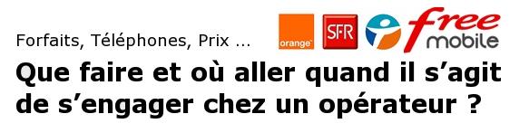 dda5b71150af93 Dossier  MàJ  Forfaits, Téléphones, Loi Chatel, Prix ... Que faire ...