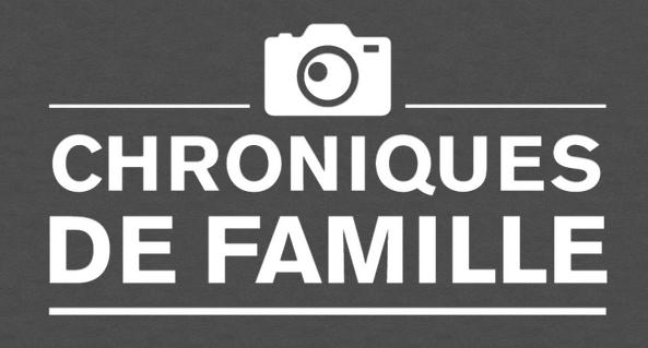 Chroniques de famille
