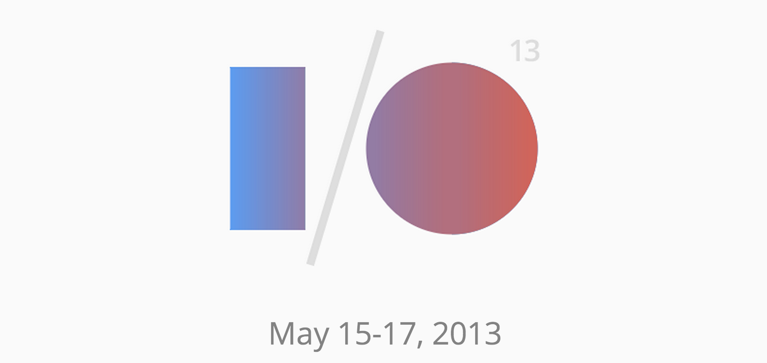 Google i o 2013 for Chambre sociale 13 mars 2013