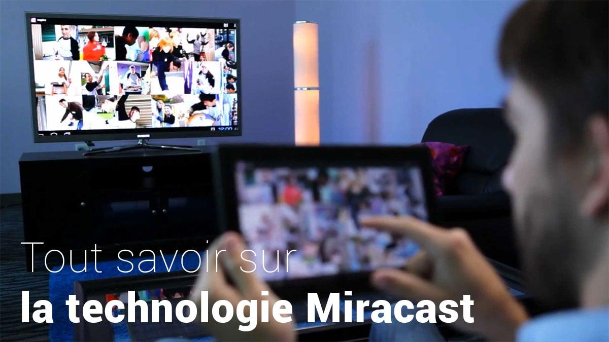 comment marche miracast