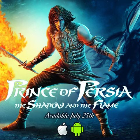 Prince of Persia The Shadow and the Flame sort sur iOS et Android.