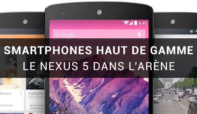 android comparatif google nexus 5 nexus 4 lg g2 sony xperia z1 samsung galaxy s4