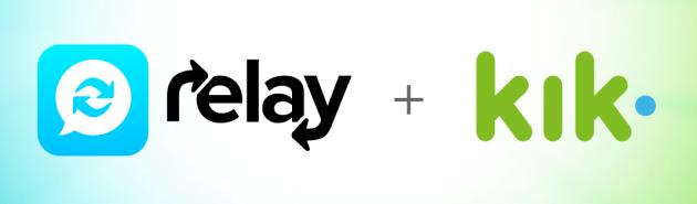 Relay + Kik