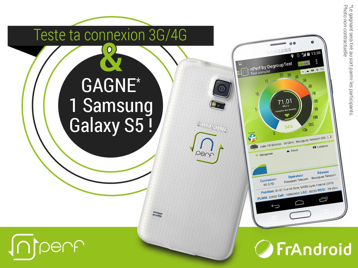 Jeu Concours Frandroid Et Nperf Gagnez Votre Samsung Galaxy S5