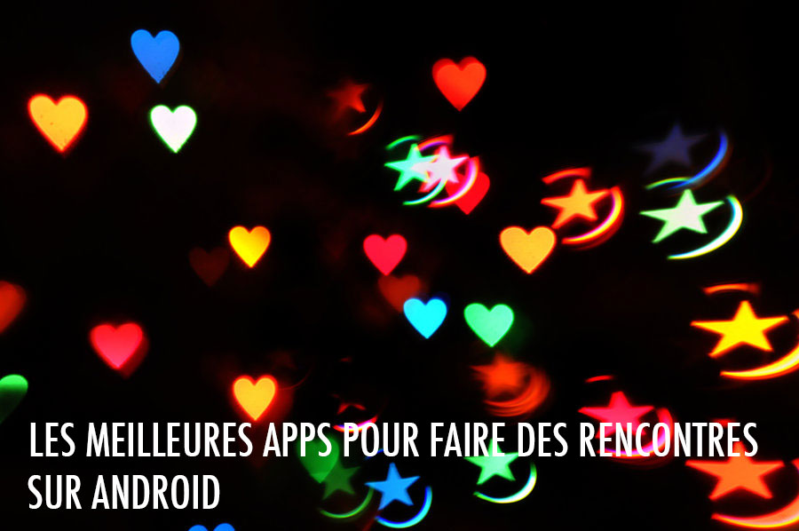 Rencontre mobile android
