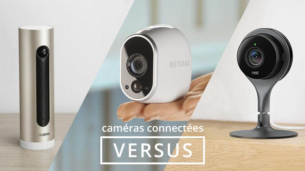 Versus camera netatmo netgear nest