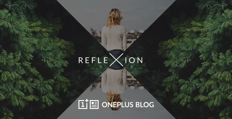 oneplus reflexion