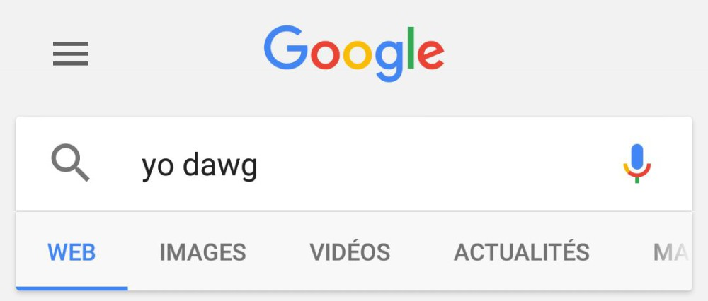 yo dawg google search