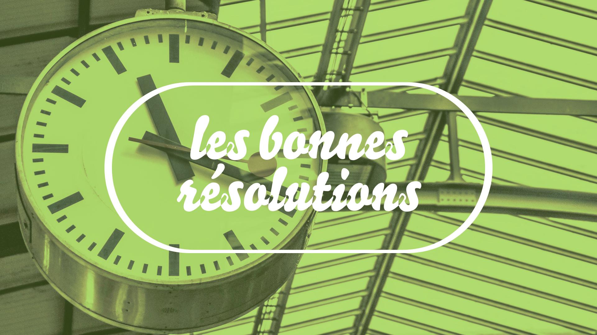 bonne resolutions_attime2