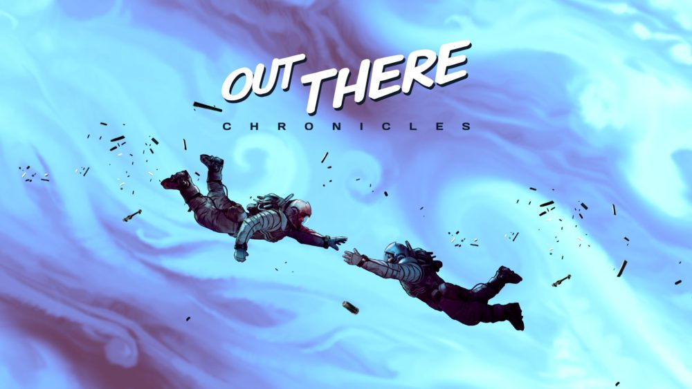 out there chronicles 1