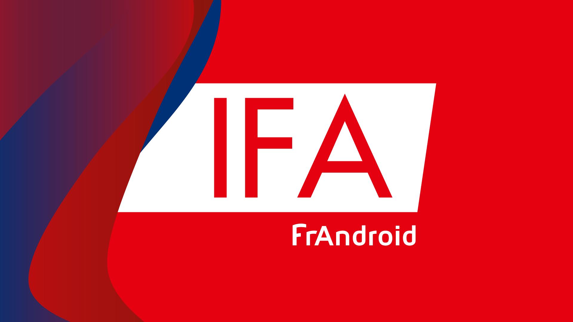IFA 2016 : dates et conférences, tout ce qu'il faut savoir du salon de Berlin - FrAndroid