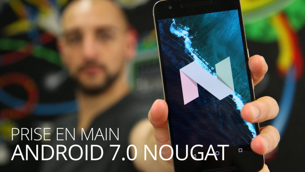 Vignette-review-android-nougat