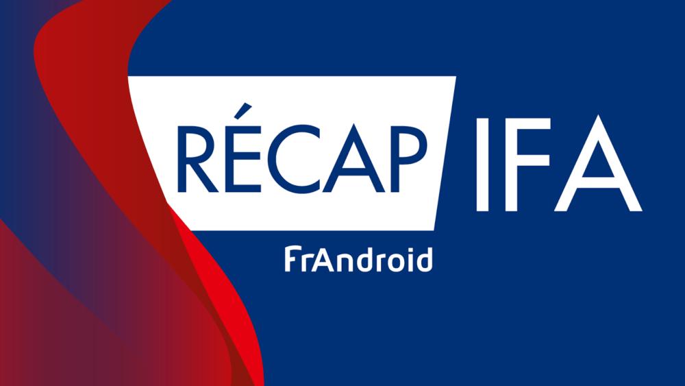 recap-ifan-frandroid