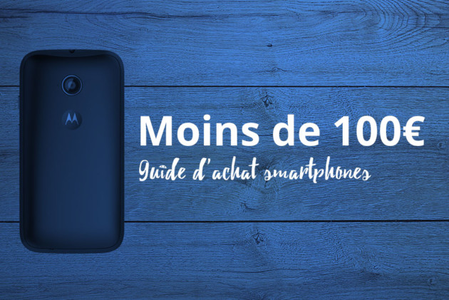 quel smartphone choisir moins de 100 euros en 2018 abm innovation. Black Bedroom Furniture Sets. Home Design Ideas