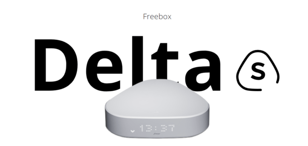 Freebox Delta S : Free lance son nouveau forfait sans boitier TV et sans Netflix