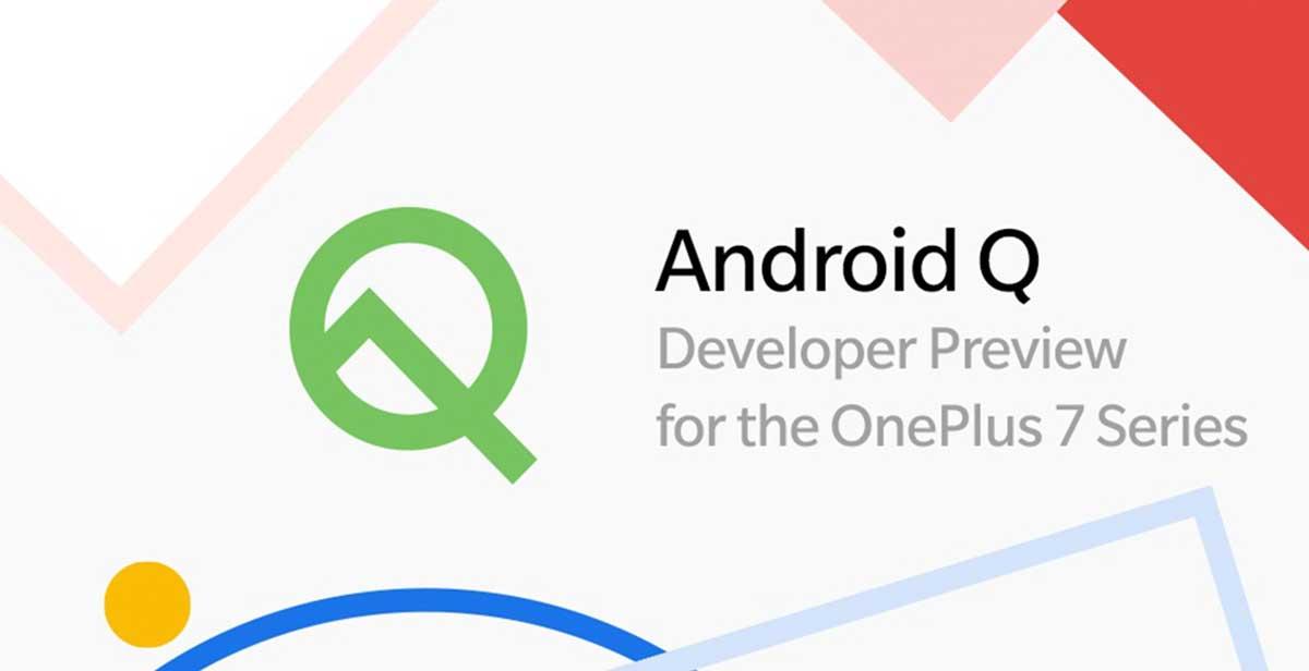 Android Q débarque déjà sur les OnePlus 7 et 7 Pro