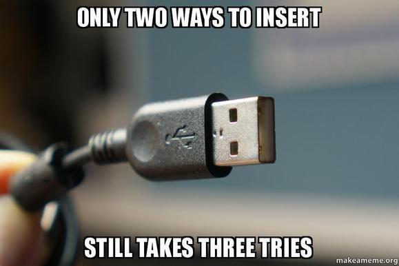 «Seulement deux sens pour l'insérer, nécessite toujours trois essais»