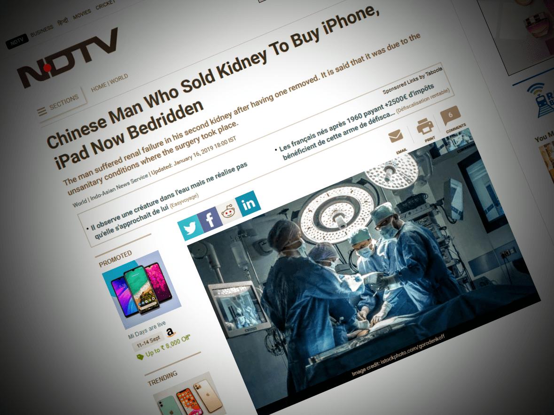 En janvier, NDTV rapportait qu'un Chinois avait vendu un rein pour s'acheter un iPhone.