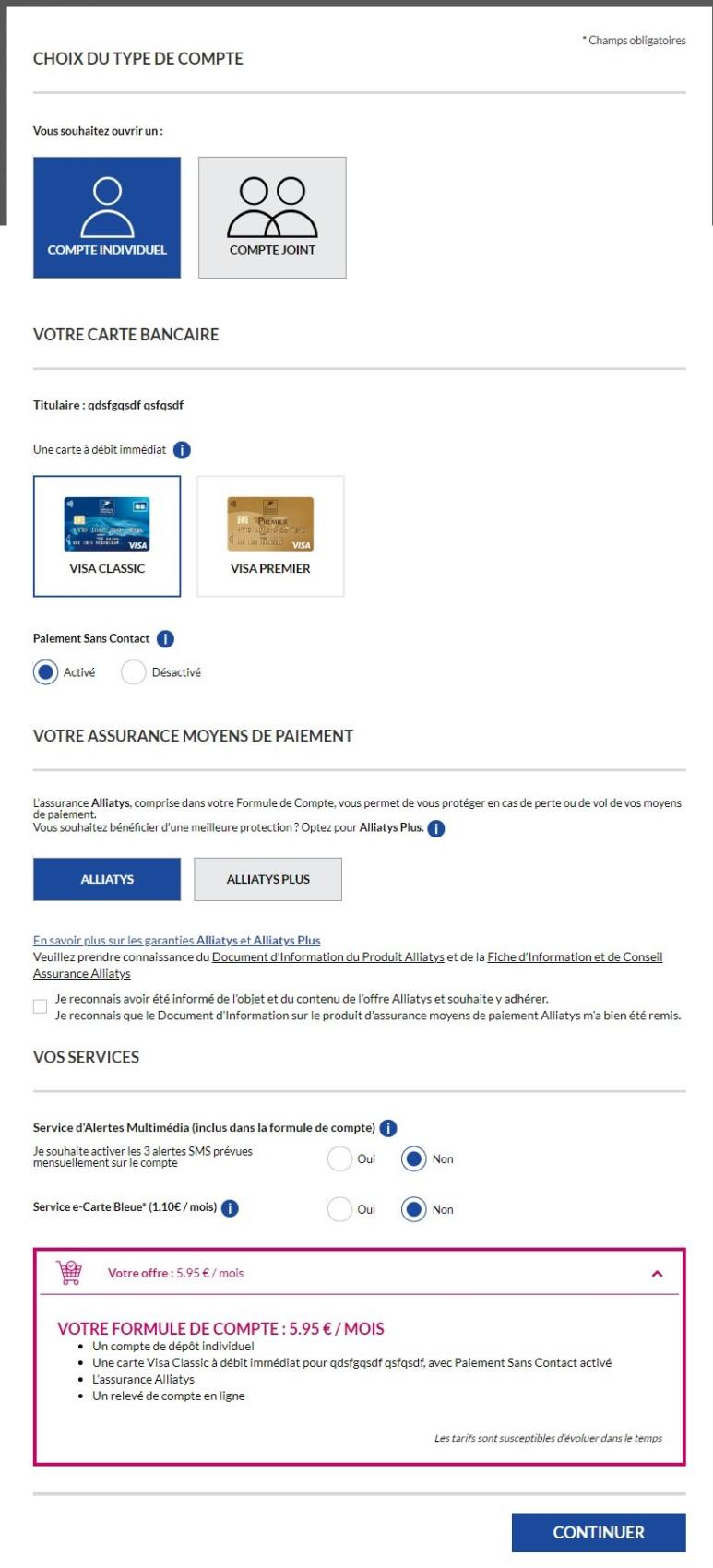 Pour l'ouverture d'un compte en ligne chez La Banque Postale, seulement deux cartes bancaires sont proposées. La formule la moins chère est facturée 5,95 euros par mois.