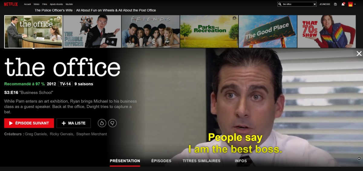 The Office est disponible sur Netflix US, mais n'existe pas dans le catalogue français.