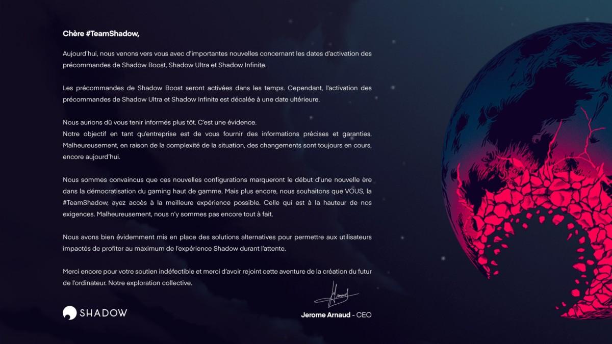L'activation des précommandes Shadow Ultra et Shadow Infinite est reportée