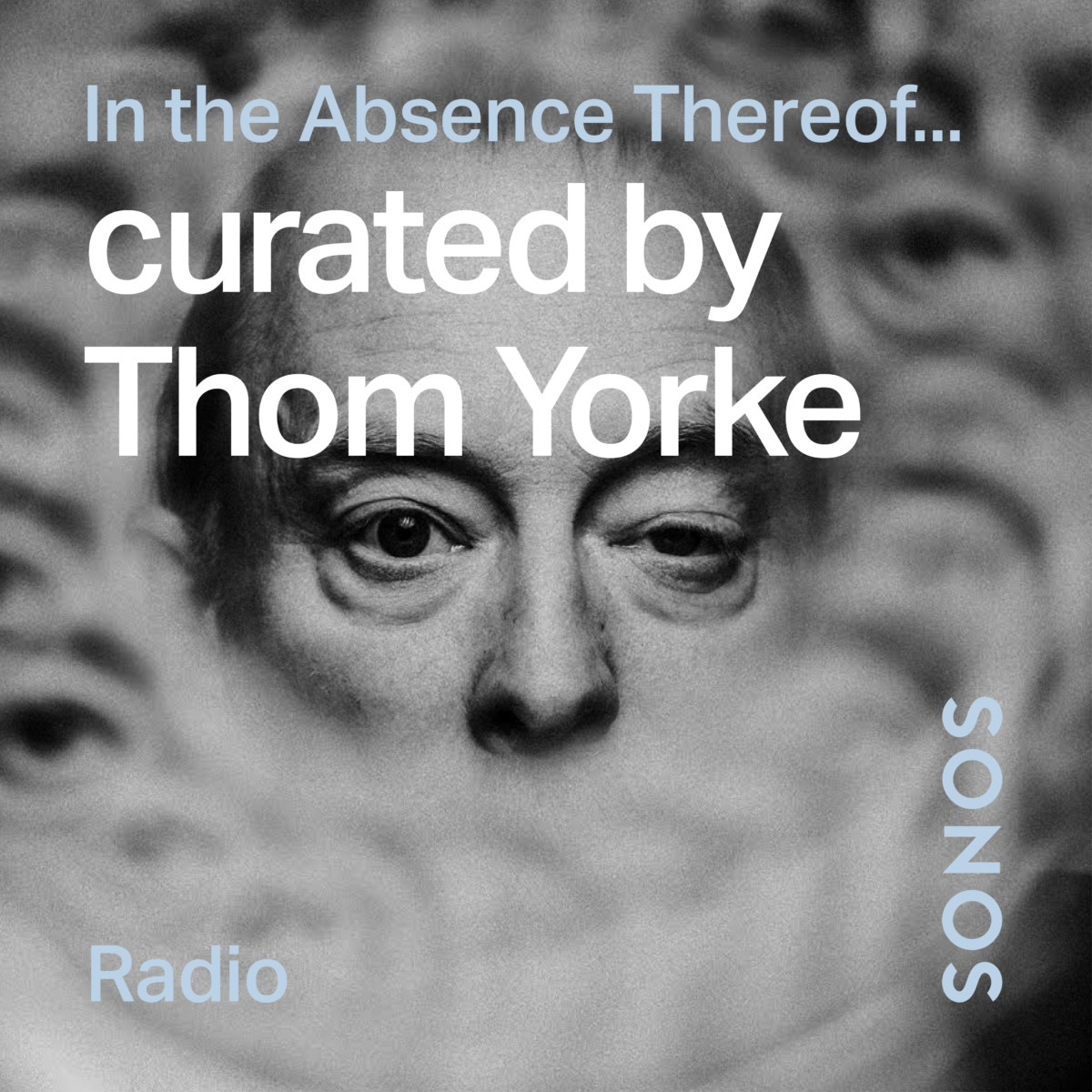 Thom Yorke - In the Absence Thereof, sa station sur Sonos Radio
