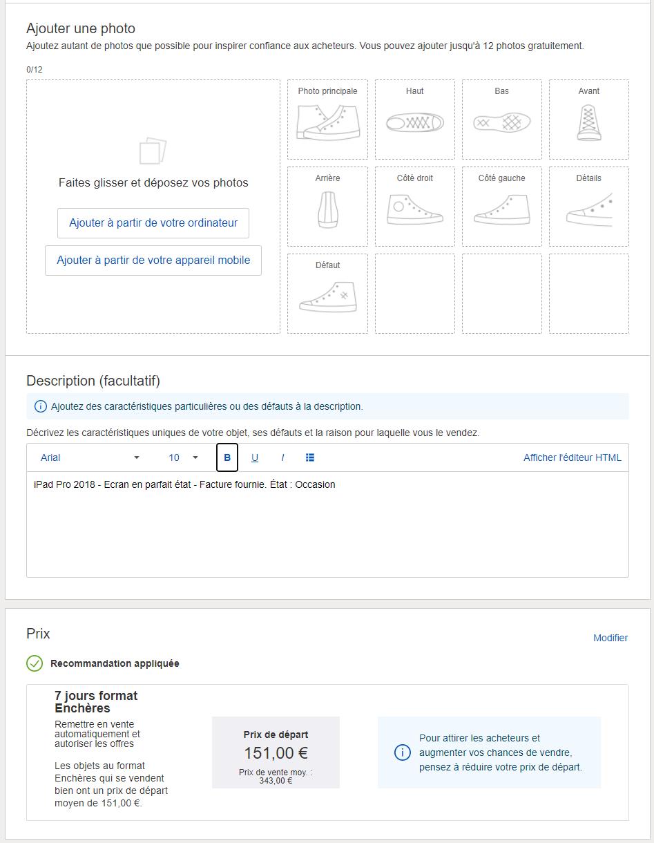 L'interface de description des objets d'eBay est très complète. Plus vous remplissez les champs, plus vous augmentez vos chances de pouvoir vendre des objets.