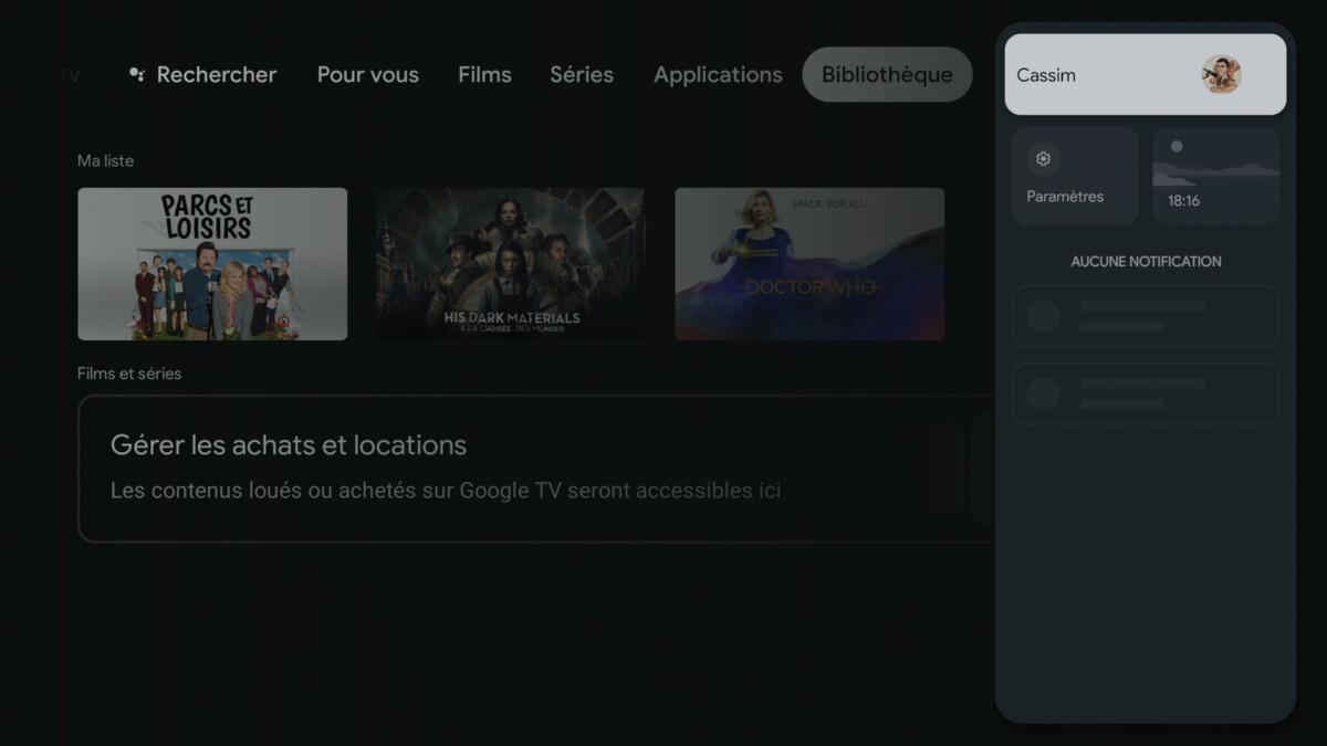 La bibliothèque Google TV et le volet de notifications