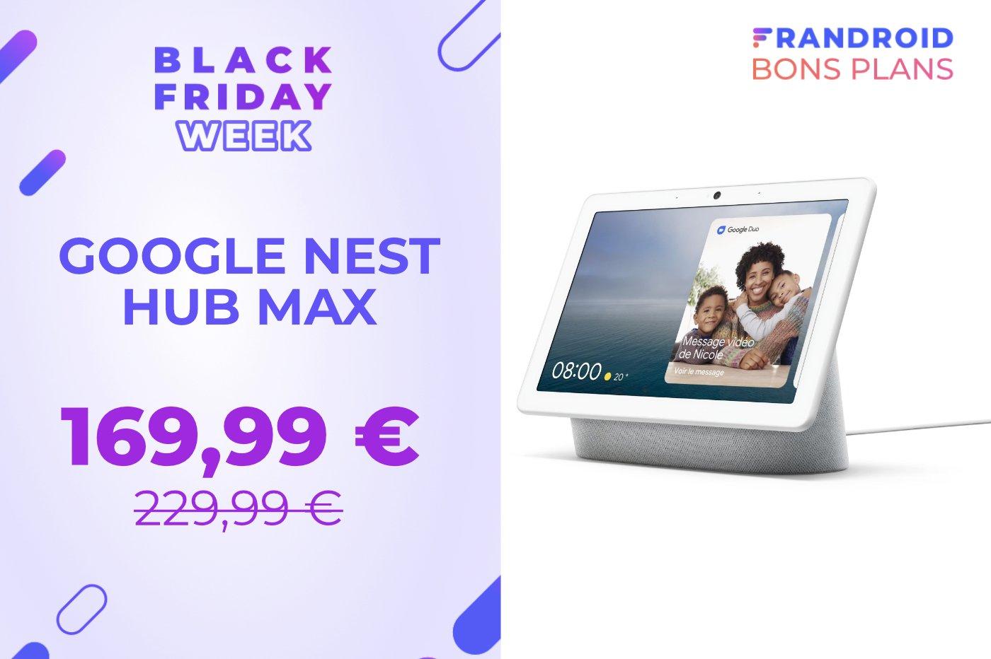 Le Google Nest Hub Max : caméra, écran, assistant... en promo au Black Friday