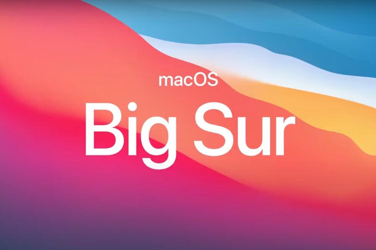macOS 11 Big Sur est là: nouveautés, compatibilité, tout ce qu'il faut savoir