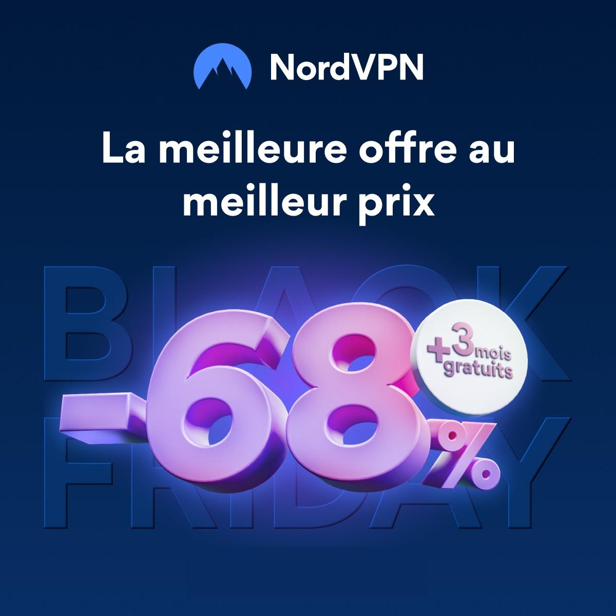 L'abonnement NordVPN passe à seulement 2,8 euros/mois pour le Black Friday