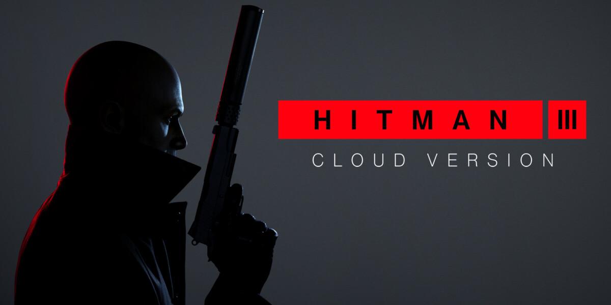 Hitman 3 est disponible en «cloud version» sur Switch