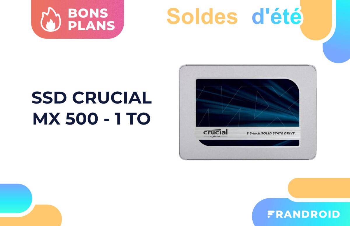 Crucial MX500 : ce SDD performant de 1 To est à un bon prix pour les soldes