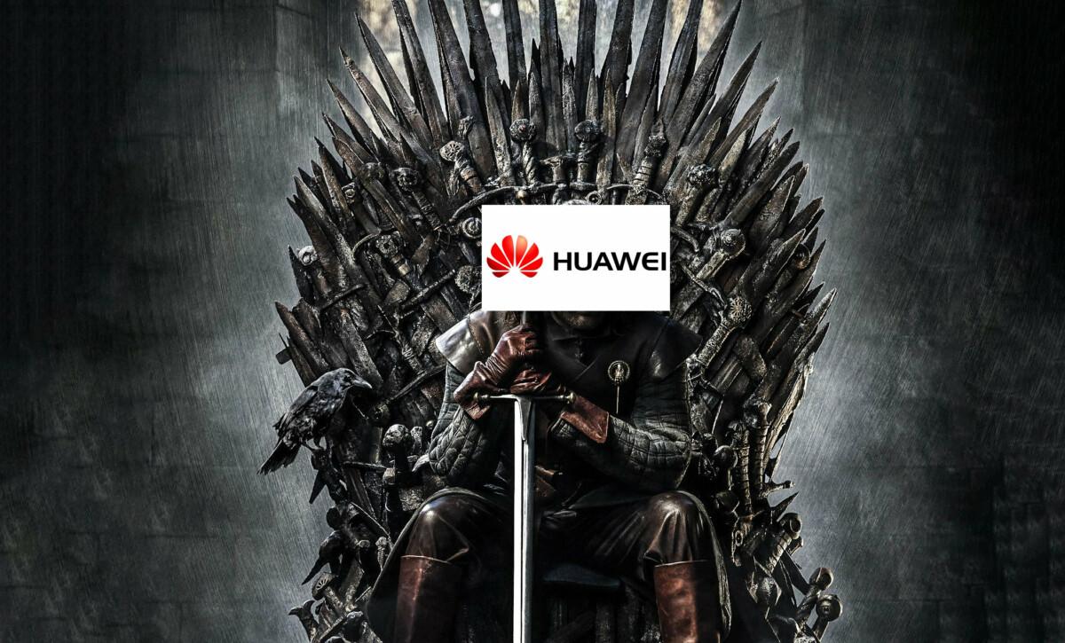 Huawei assis sur le trône de fer
