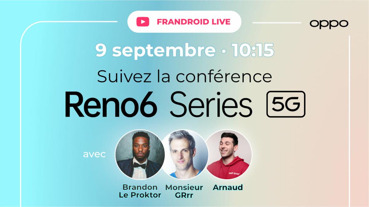 Découvrez la OPPO Reno6 Series en direct avec Monsieur GRrr et Brandon Le Proktor sur Frandroid