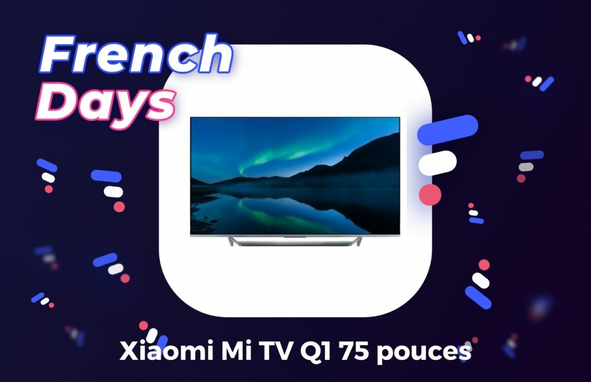 Xiaomi MI TV Q1 75 illustration French Days par Frandroid