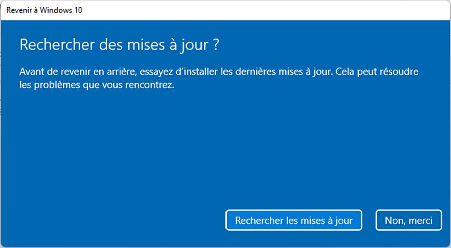 Comment retourner sur Windows 10 après avoir installé Windows 11 ?