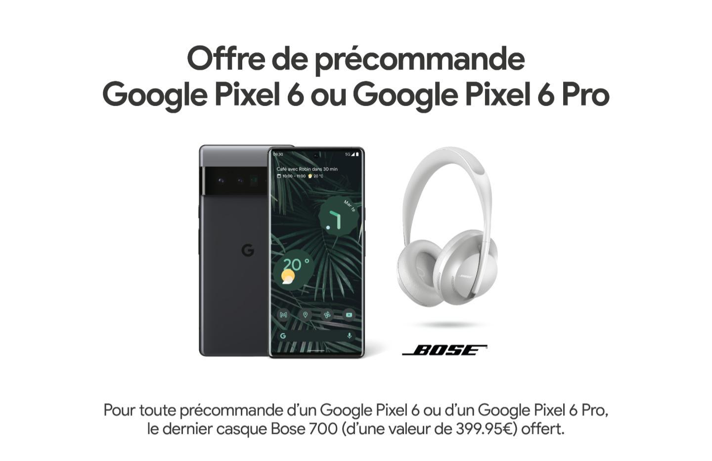 Le Bose Headphones 700 est offert pour la précommande d'un Google Pixel 6 ou Pixel 6 Pro