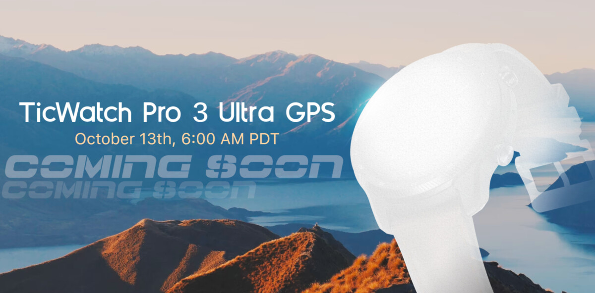 La TicWatch Pro 3 Ultra sera présentée le 13 octobre